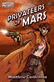 PRIVATEERS OF MARS (Stupefying S...