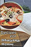Recipes For Stayting Home: Your Best Journal Notebook in days of virus