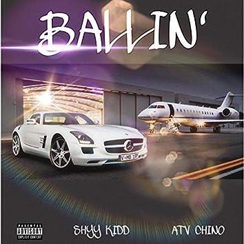 Ballin' (feat. Shyy Kidd)