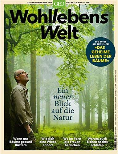 Wohllebens Welt 01/2019 - Ein neuer Blick auf die Natur