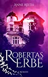 Robertas Erbe: Paranormaler Liebesroman