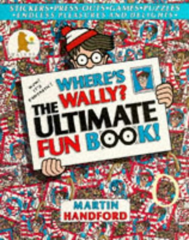 Where's Wally? The Ultimate Fun Book (Where's Wally?)