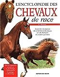 L'encyclopédie des chevaux de race