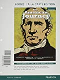 The American Journey: A History of the United States, Volume 1, Books a la Carte Plus NEW MyHistoryLab with eText -- Access Card Package (7th Edition)