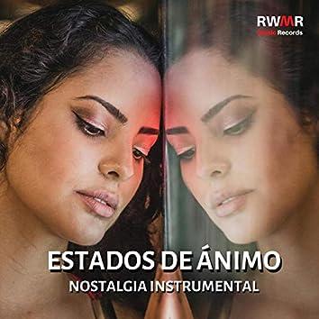 Estados de ánimo - Relajantes vibraciones otoñales, fondo instrumental, tiempo de reflexion, música nostalgia, día lluvioso, canciones emocionales