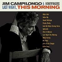 Last Night, This Morning by Jim Campilongo & Honeyfingers
