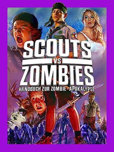 Scouts Vs Zombies Handbuch Zur Zombie - Apokalypse [dt./OV]