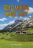 Gold Mining Made Easy (The RB Collection) (English Edition)