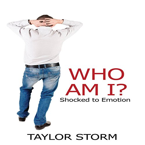 Who Am I?: Shocked to Emotion audiobook cover art
