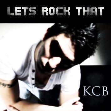 Lets Rock That