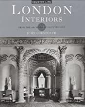 By John Cornforth London Interiors: From the Archives of Country Life [Hardcover]