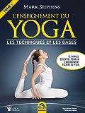 L'Enseignement du Yoga - Les techniques et les bases (Nouvelles pistes thérapeutiques) - Format Kindle - 18,99 €