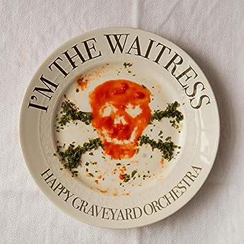 I'm the Waitress
