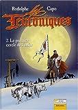 Les Teutoniques Tome 2 - Le premier cercle de l'enfer