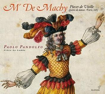 Mr. De Machy: Pieces de Violle