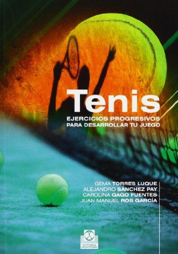 Tenis. Ejercicios progresivos (Deportes)