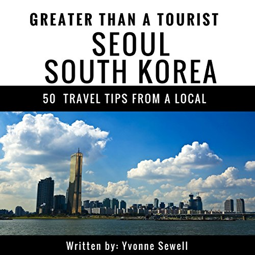 Greater Than a Tourist: Seoul, South Korea Titelbild