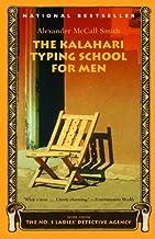 The Kalahari Typing School for Men (No 1. Ladies' Detective Agency Book 4)