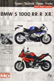 BMW S1000RR/R/XR: Das umfassende Handbuch