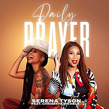 Daily Prayer (feat. Chrisette Michele)