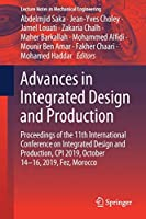 Advances in Integrated Design and Production: Proceedings of the 11th International Conference on Integrated Design and Production, CPI 2019, October 14-16, 2019, Fez, Morocco (Lecture Notes in Mechanical Engineering)