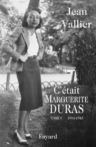 C'était Marguerite Duras : Tome 1 1914-1945 (Documents)