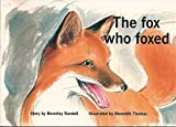 The Fox Who Foxed (New PM Story Books)