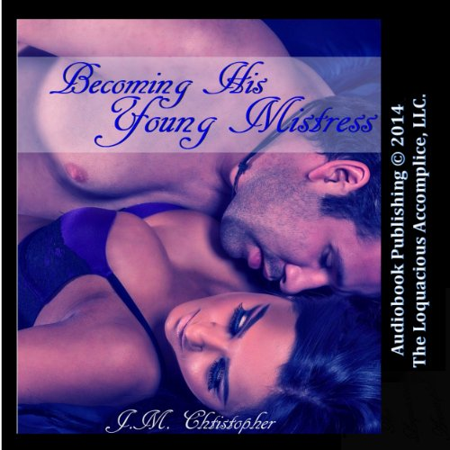 Becoming His Young Mistress audiobook cover art