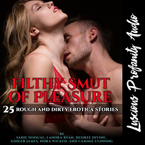 Filthy Smut of Pleasure audiobook cover art