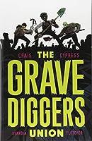 The Gravediggers Union 1