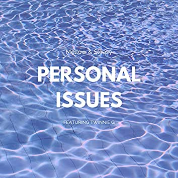 Personal Issues (feat. Twinnie G)