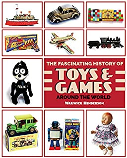 The Fascinating History of Toys and Games around the World