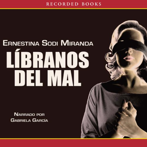 Libranos del mal [Save Us from Evil] audiobook cover art