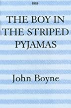 The Boy in the Striped Pyjamas: a Fable