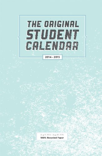 The Original Student Calendar: August 11, 2014 to August 30, 2015