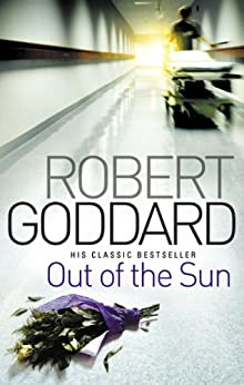 Out Of The Sun by [Robert Goddard]