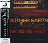 Desired Effect by Mother Earth (2006-05-05)
