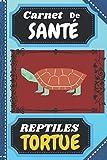 CARNET DE SANTE TORTUE: Cahier suivi médical visite vétérinaire à remplir, Livre élevage reptile, serpents, lézards amphibien à compléter: Entretient, ... petits et grands, 15,24x22,86 cm 60 PAGES