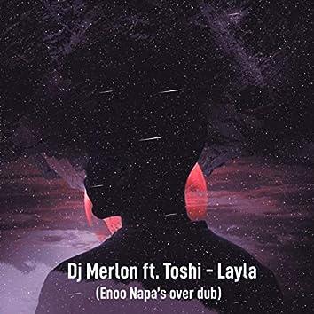 Layla (Enoo Napa over Dub)
