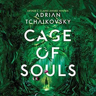Cage of Souls                   By:                                                                                                                                 Adrian Tchaikovsky                               Narrated by:                                                                                                                                 David Thorpe                      Length: 23 hrs and 10 mins     6 ratings     Overall 4.0
