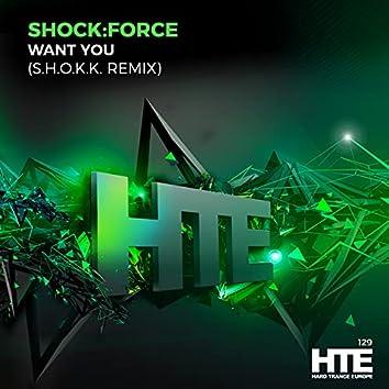 Want You (S.HO.K.K. Remix)