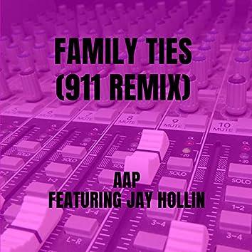 Family Ties (911 Remix)