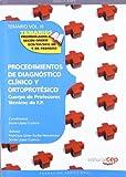 Cuerpo de Profesores Técnicos de F.P. Procedimientos de Diagnóstico Clínico y Ortoprotésico. Temario. Vol. III.: 3 (Profesores Fp 2012 (cep))