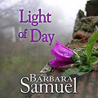 Light of Day                   By:                                                                                                                                 Barbara Samuel,                                                                                        Ruth Wind                               Narrated by:                                                                                                                                 Paul Fleschner                      Length: 6 hrs and 13 mins     6 ratings     Overall 3.5