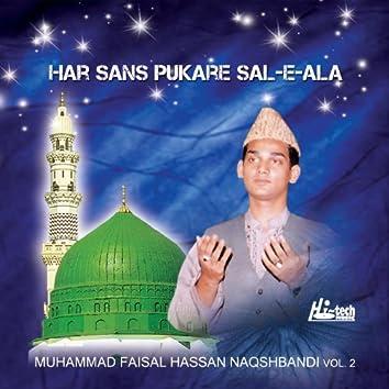 Har Sans Pukare Sal-e-Ala Vol. 2 - Islamic Naats