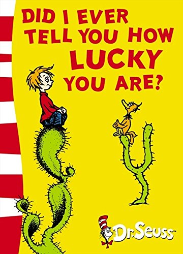 Did I Ever Tell You How Lucky You Are? Yellow Back Book