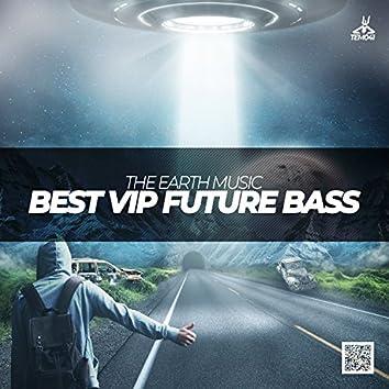 Best Vip Future Bass
