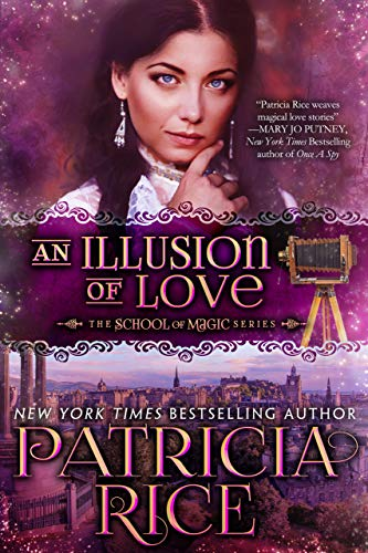 An Illusion of Love (School of Magic Series Book 3)