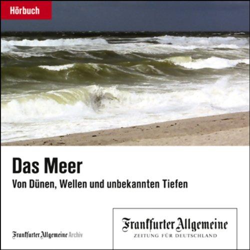 Das Meer - Von Dünen, Wellen und unbekannten Tiefen Titelbild