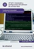 Instalación y configuración del software de servidor web. ifct0509 - administración de servicios de internet